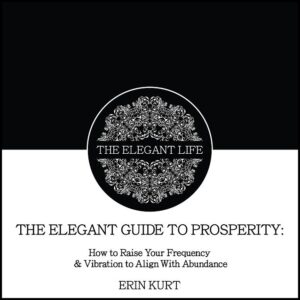 The Guide to Prosperity