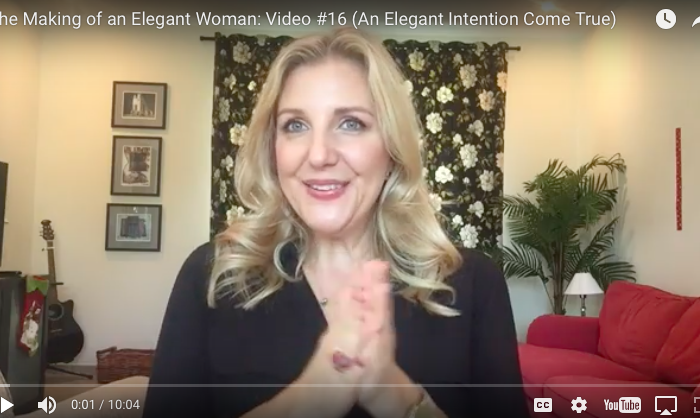 The Making of a Spiritual Woman: Video #16 (**An Elegant Intention Come True**)